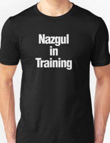 Nazgul in Training Unisex T-Shirt