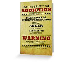 Internet Addiction Greeting Card
