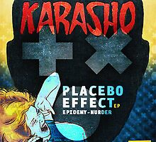 KARASHO PLACEBO EFFECT by ihateusernames