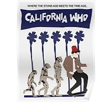 California Who Poster 2 Poster