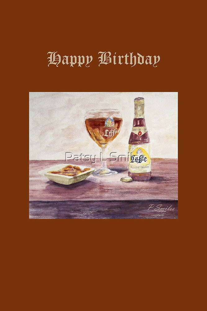 Leffe Blonde Birthday by Patsy L Smiles