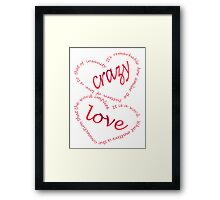Crazy love Framed Print
