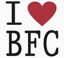 I Love BFC by Ian Bannister