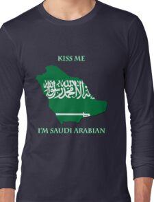 Kiss Me I'm Saudi Arabian Long Sleeve T-Shirt