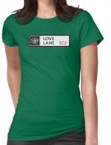 Love Lane, London Street Sign, UK Womens Fitted T-Shirt