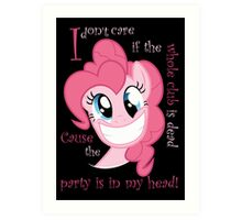 Pinkie Pie Party in my Head Art Print