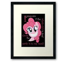 Pinkie Pie Party in my Head Framed Print