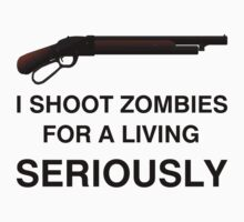 I shoot Zombies Seriously by tombst0ne