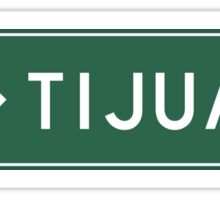 Tijuana Road Marker, Mexico Sticker
