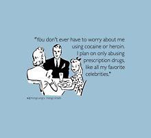 Drug Abuse  Unisex T-Shirt