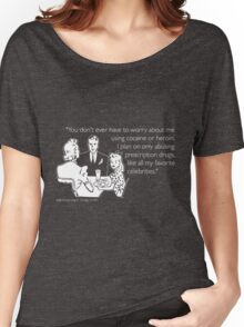 Drug Abuse White Women's Relaxed Fit T-Shirt