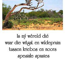 Is mý wêreld dié... by Rina Greeff