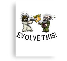 Evolve this!! Canvas Print