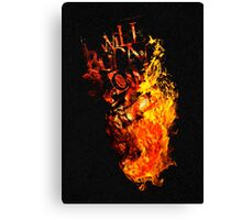 I Will Burn You - Text Edition Canvas Print