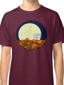Welcome Great Pumpkin! Classic T-Shirt