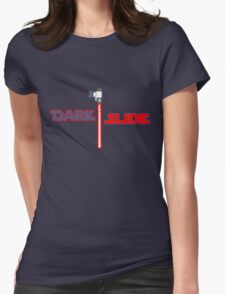 Dark Slide Womens Fitted T-Shirt