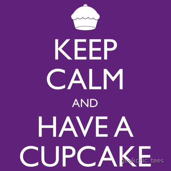 TShirtGifter presents: Keep Calm and Have a Cupcake