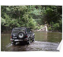 4wd - fording Arthur River, nw Tasmania Poster