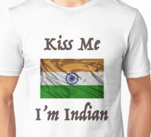 Kiss Me I'm Indian Unisex T-Shirt