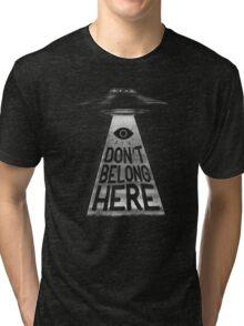 Because I'm a Creep Tri-blend T-Shirt