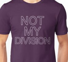 Not My Division (White) Unisex T-Shirt