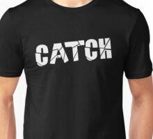 Catch White Unisex T-Shirt