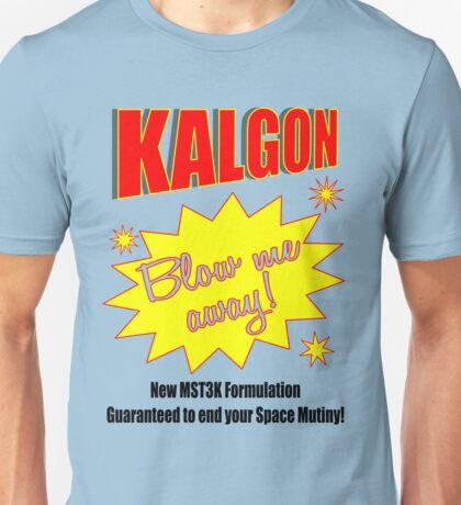 Kalgon, blow me away! Unisex T-Shirt