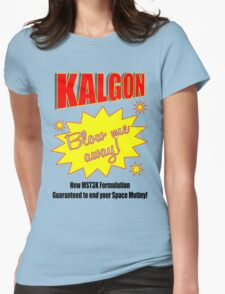 Kalgon, blow me away! Womens Fitted T-Shirt