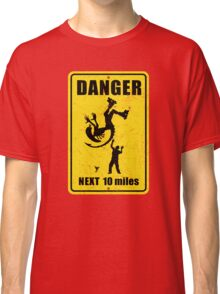 Danger! Complicated Death Ahead! Classic T-Shirt