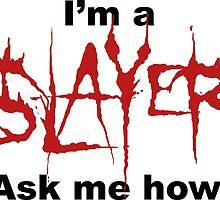 I'm a SLAYER... | BtVS by dysfnctnlysane