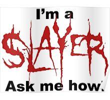 I'm a SLAYER... | BtVS Poster