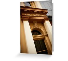Heritage Facade, Launceston, Tasmania Greeting Card