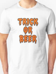Trick Or Beer Unisex T-Shirt