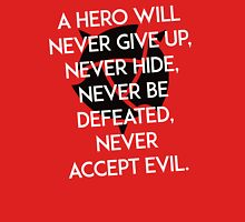 Hero will never give up T-shirt / Phone case / More 2 Unisex T-Shirt