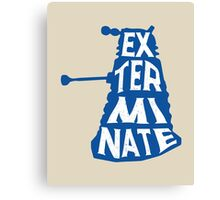 Blue Dalek exterminate minimalist Canvas Print