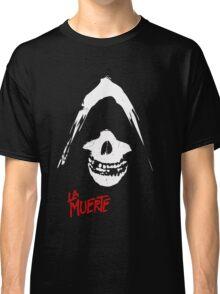 La Muerte Classic T-Shirt
