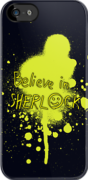 Believe in Sherlock by saniday