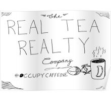 The real tea realty company - rejected ad campaign cartoon Poster