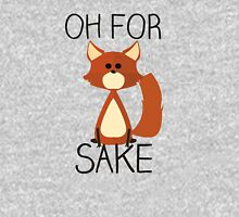 Oh, For Fox Sake Unisex T-Shirt