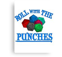 Roll with the punches Canvas Print