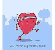 You make my heart race Photographic Print