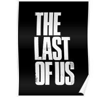 The Last Of Us - White Logo Poster