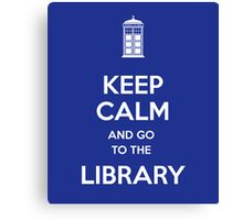 Keep calm and go to the library! Canvas Print