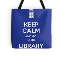 Keep calm and go to the library! Tote Bag