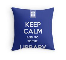 Keep calm and go to the library! Throw Pillow