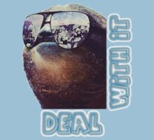 Sloth - Deal with it One Piece - Short Sleeve