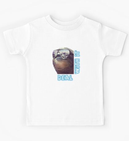 Sloth - Deal with it Kids Tee