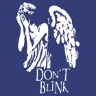 dont blink by ihsbsllc