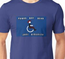 Punks Not Dead Just Mobility Impaired Unisex T-Shirt