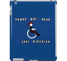 Punks Not Dead Just Mobility Impaired iPad Case/Skin